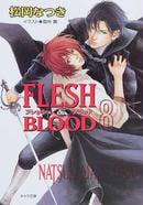 Flesh & blood 8