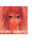 ウォーキン・バタフライ1(11)(Ease comics)