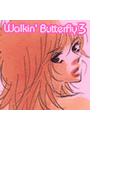 ウォーキン・バタフライ3(5)(Ease comics)