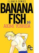 BANANA FISH 16(フラワーコミックス)
