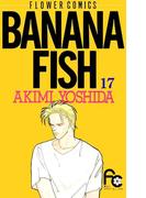 BANANA FISH 17(フラワーコミックス)