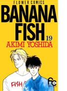 BANANA FISH 19(フラワーコミックス)