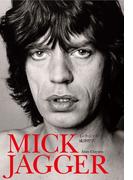 ミック・ジャガーの成功哲学 セックス、ビジネス&ロックンロール(Pヴァイン・ブックス)