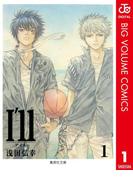 I'll ~アイル~ 1(ジャンプコミックスDIGITAL)