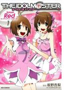 アイドルマスター Splash Red for ディアリースターズ(1)(REX COMICS)