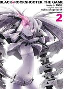 BLACK★ROCKSHOOTER THE GAME(2)(角川コミックス・エース)