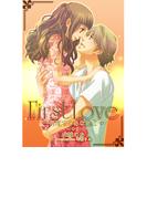 First Love ~何度でもあなたと~(夢中文庫クリスタル)