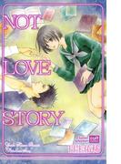 NOT LOVE STORY(絶対恋愛Sweet)