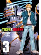 TIGER&BUNNY(3)(角川コミックス・エース)