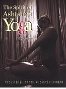 The Sprit of Ashtanga Yoga