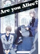 Are you Alice? 11(ZERO-SUMコミックス)