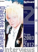 Daisuke Asakura Interviews vol.2
