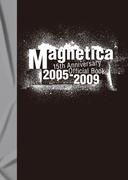 宇都宮 隆/Magnetica 15th Anniversary Official Book 2005-2009