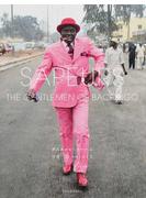 SAPEURS THE GENTLEMEN OF BACONGO