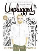 HOUYHNHNM Unplugged ISSUE 01 2015 SPRING SUMMER(フイナムアンプラグド)