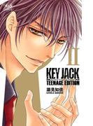 KEY JACK TEENAGE EDITION 2(ボニータコミックス)