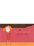 The Lost Treasure 失われたアルアコの秘宝 時を経て再び巡り会う運命のカカオの物語