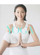 SHIHO loves YOGA おうちヨガ BOOK&DVD