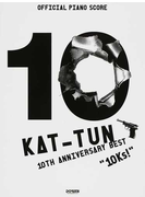 """KAT−TUN 10TH ANNIVERSARY BEST """"10Ks!"""""""