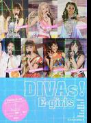 DIVAs!E‐girls E‐girls 2016 PHOTOGRAPH REPORT