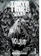 TOKYO TRIBE WARU 1(ヤングチャンピオン・コミックス)