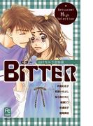 BITTER 泣けちゃう恋物語(フラワーコミックス)