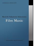 commmons: schola vol.10 Ryuichi Sakamoto Selections:Film Music