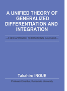 A Unified Theory of Generalized Differentiation and Integration