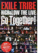 EXILE TRIBE HiGH&LOW THE LIVE Go Together!