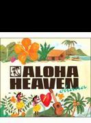 Aloha Heaven ~ohana
