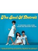 Soul Of Detroit