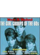 Girl Groups Of The 60's: He's A Rebel