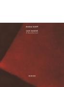 ピアノ・ソナタ、霧の中で、組曲『草かげの小径にて』、思い出 アンドラーシュ・シフ