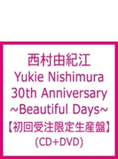 Yukie Nishimura 30th Anniversary ~beautiful Days~ (+dvd)(Ltd)