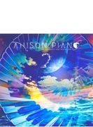 Anison Piano 2