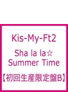 Sha la la☆Summer Time (+DVD)【初回生産限定盤B】