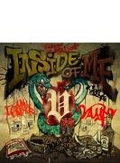 INSIDE OF ME feat. Chris Motionless of Motionless In White (CD+DVD)【初回限定盤A】