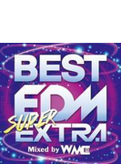 Best Edm Super Extra Mixed By Wmc (+dvd)