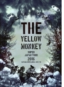 THE YELLOW MONKEY SUPER JAPAN TOUR 2016 -SAITAMA SUPER ARENA 2016.7.10- (DVD)