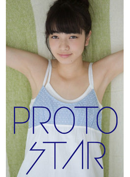PROTO STAR 小松菜奈 vol.8(PROTO STAR)