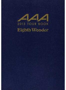 AAA 2013 TOUR BOOK『Eighth Wonder』
