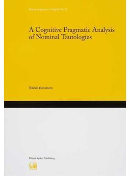 A Cognitive Pragmatic Analysis of Nominal Tautologies