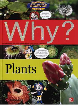 Why? Plants