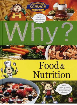 Why? Food & nutrition