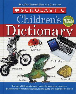 Scholastic children's dictionary Newly updated