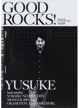 GOOD ROCKS! GOOD MUSIC CULTURE MAGAZINE Vol.48 遊助 back number 堂珍嘉邦