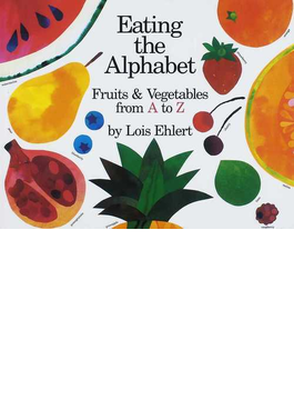 Eating the alphabet fruits and vegetables from A to Z
