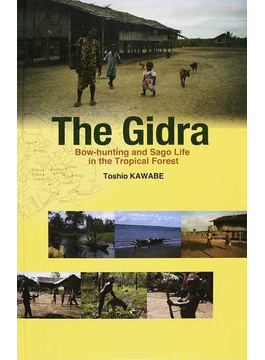 The Gidra Bow‐hunting and Sago Life in the Tropical Forest