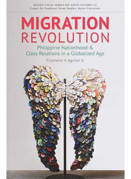 MIGRATION REVOLUTION Philippine Nationhood and Class Relations in a Globalized Age