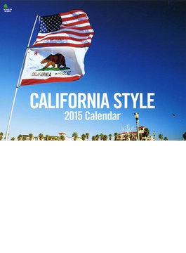 CALIFORNIA STYLE カレンダー 2015